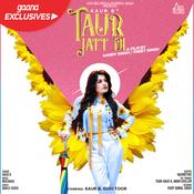 Taur Jatt Di Kaur B Full Mp3 Song