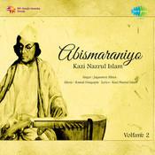 Abismaraniyo Kazi Nazrul Islam Vol 2 Songs