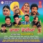 International Kala Doriya Songs