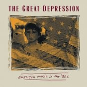 The Great Depression - American Music In The 30's Songs