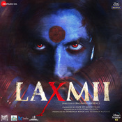 Laxmii Songs