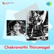 Chakravarthi Thirumagal Songs