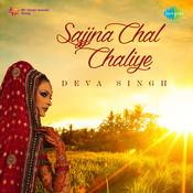Sajjna Chal Chaliye Songs