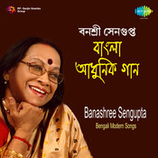 Banasree Sengupta - Aaj Bikeler Dake Songs