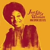 Just Like A Woman: Nina Simone Sings Classic Songs Of The '60s Songs