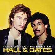 Private Eyes: The Best Of Hall & Oates Songs