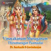 Vinayaganum Muruganum Thirumurgan Paamaalai Songs