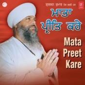 Mata Preet Kare Songs