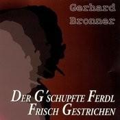 Der G'schupfte Ferdi Frisch Ge Songs