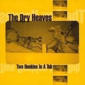 Two Honkies In A Tub Songs