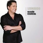 Seleção Essencial - Grandes Sucessos - Leonardo Songs
