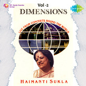 Dimensions - Haimanti Shukla Vol 2 Songs