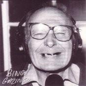 Bingo Gazingo Songs