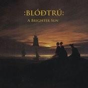 A Brighter Sun Songs