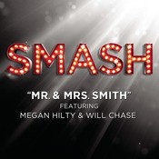 Mr. & Mrs. Smith (SMASH Cast Version Featuring  Megan Hilty And Will Chase) Songs