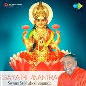 Gayatri Mantra Swami Sukhabodhananda Songs