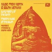 Music From North And South Vietnam: Sung Poetry Of The North, Theatre Music Of The South Songs