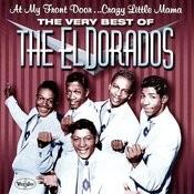 The Very Best Of The El Dorados Songs