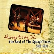 Always Carry On: The Best If The Spongetones 1980-2005 Songs