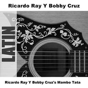 Ricardo Ray Y Bobby Cruz's Mambo Tata Songs