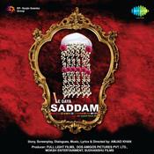 Le Gaaya Saddam Songs