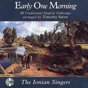 Early One Morning - 20 Traditional English Folksongs arranged by Timothy Salter Songs