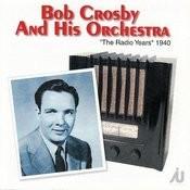 The Radio Years 1940 Songs
