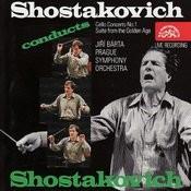 Shostakovich: Concerto No. 1 In E Flat Major, The Golden Age Songs