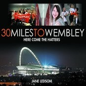 30 Miles To Wembley (Here Come The Hatters) Song