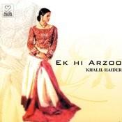 Ek Hi Arzoo Songs