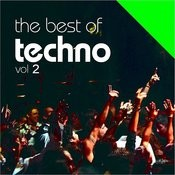 The Best Of Techno Vol. 2 Songs