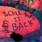 Scale It Back Songs