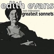 Edith Evans Reads Shakespeare's Greatest Sonnets Songs