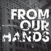 Buildings Fall Songs