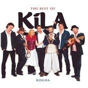 The Best Of Kila Songs