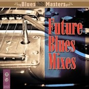 Future Blues Mixes Songs