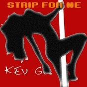 Strip For Me Song
