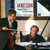 Mendelssohn: Complete Violin Sonatas Songs