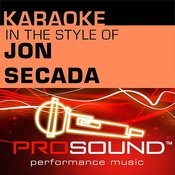 Karaoke - In The Style Of Jon Secada (Professional Performance Tracks) Songs
