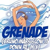 Grenade (Bruno Mars Slow It Down Re-Mix Tribute) Song