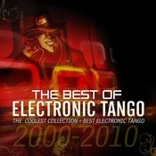The Best Of Electronic-Tango The Coolest Songbook Of The Millenium Songs