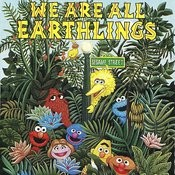 Sesame Street: We Are All Earthlings, Vol. 2 Songs