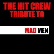 Tribute To Mad Men Songs