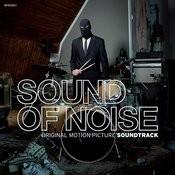 Sound Of Noise (Original Motion Picture Soundtrack) Songs