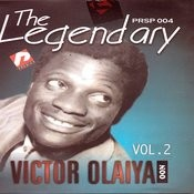 The Legendary Victor Olaiya Vol2 Songs