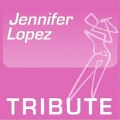 Tribute To: Jennifer Lopez Songs