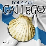 Folklore Gallego. Vol.1 Songs