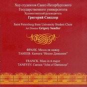 Franck. Mass In A Major. Taneev. Cantata
