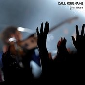 Call Your Name Songs