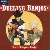 Dueling Banjos - More Bluegrass Banjo Songs